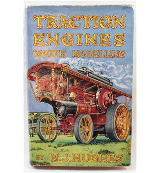 Traction Engines Worth Modelling