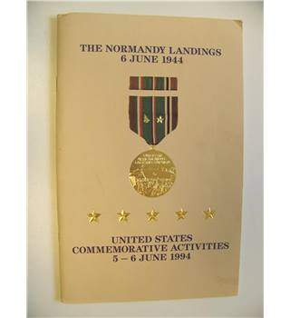 The Normandy Landings 6 June 1944 - United States Commemorative Activities 5-6 June 1994
