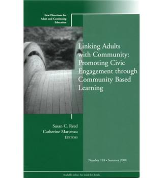 Linking Adults with Community: Promoting Civic Engagement through Community Based Learning