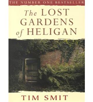 The Lost Gardens of Heligan - Tim Smit - Signed Copy