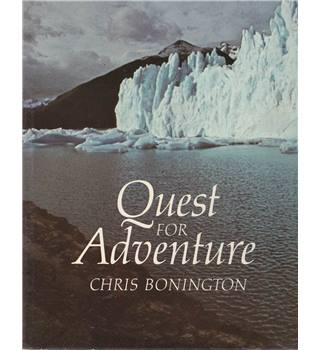 Quest for Adventure - Chris Bonington - Signed Copy
