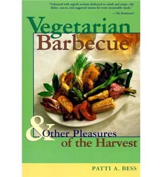 Vegetarian barbecue & other pleasures of the harvest