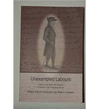 """Unexampled labours"""