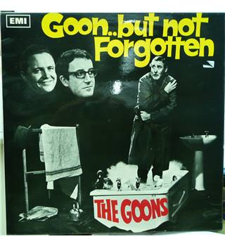 Goon ... But Not Forgotten - The Goons - PMC 7037