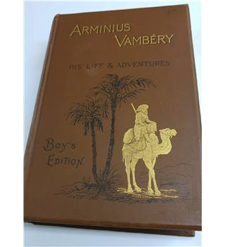 Arminius Vambrey His Life And Adventures