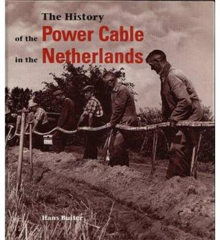 The History of the Power Cable in the Netherlands