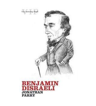 Very Interesting People - 8 Benjamin Disraeli