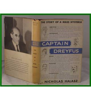 Captain Dreyfus, The Story Of A Mass Hysteria