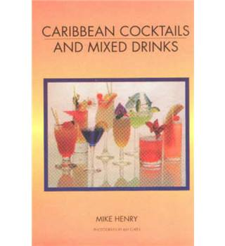 Caribbean Cocktails and Mixed Drinks