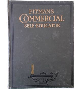 Pitman's Commercial Self-Educator (Vol. 1 - 2)