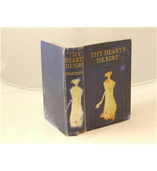 Thy Heart's Desire by Sarah Doudney Collins clear-type press c 1910 illus with colour plates and pictorial endpapers