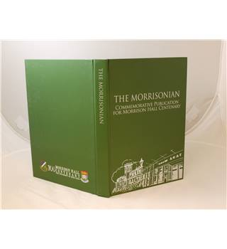 The Morrisonian Commemorative Publication for Morrison Hall Centenary Hong Kong University publ 2014 foreword Prof Lap-Chee Tsui