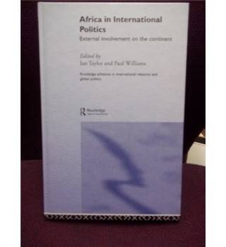 Africa and International Politics: External Involvement on the Continent