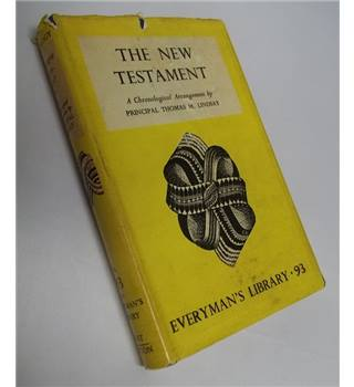 The New Testament: A Chronological Arrangement
