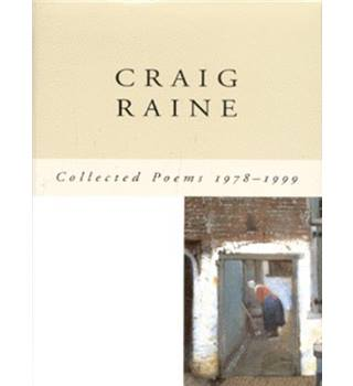 Craig Raine - Collected poems, 1978-1999