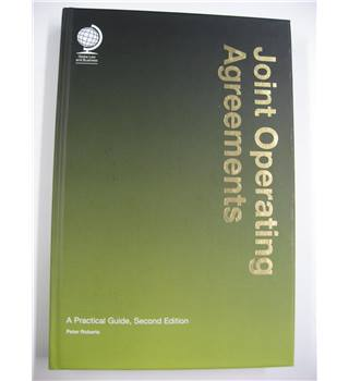 Joint Operating Agreements : A Practical Guide, Second Edition.