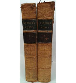The Works of Walter Savage Landor In Two Volumes