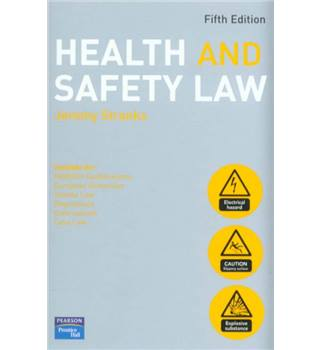 Health and Safety Law. Fifth Edition.