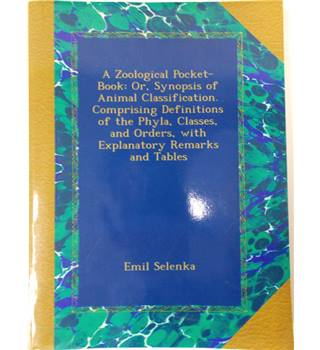 A Zoological Pocket Book: Or, Synopsis of Animal Classification