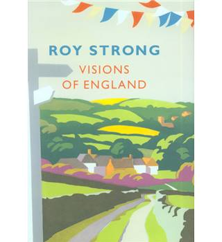 Visions of England - Roy Strong - Signed Copy
