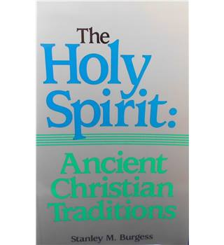 The Holy Spirit: Ancient Christian Traditions