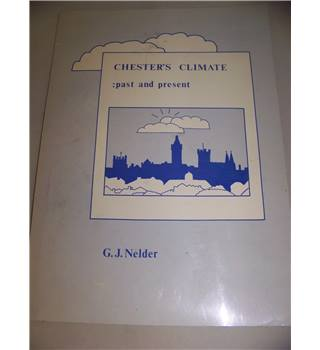 Chester's Climate: past and present