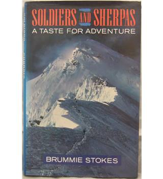 Soldiers and Sherpas - A Taste for Adventure