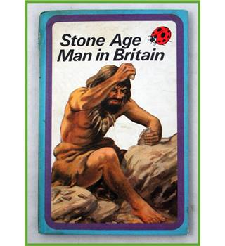 Ladybird. Stone Age Man in Britain