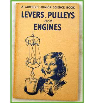 Ladybird. Levers, Pulleys and Engines