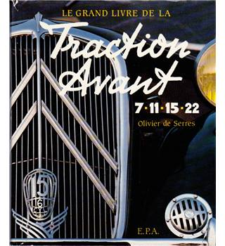 Le Grand Livre de la Traction Avant 7-11-15-22