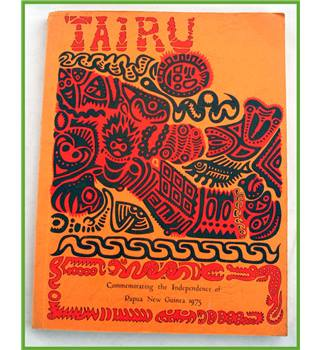 Tairu.1975. Celebration of Papua New Guinea Independence.