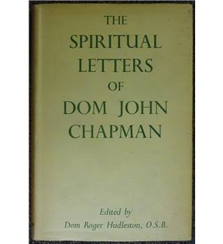 The spritual letters of Dom John Chapman