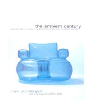 The ambient century mark prendergast