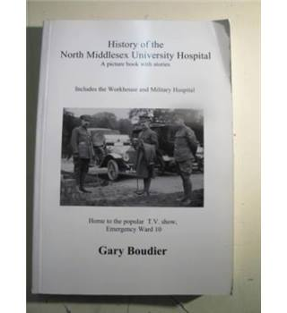 History of the North Middlesex University Hospital: A Picture book with Stories