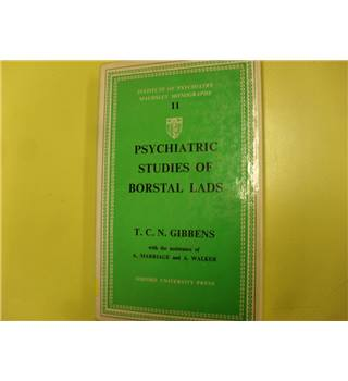 Psychiatric Studies of Borstal Lads