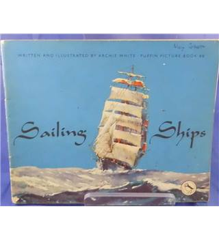 Puffin Picture Book No. 88 - Sailing Ships