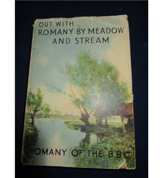 Out With Romany By Meadow and Stream - G Bramwell Evens