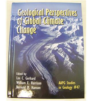 Geological Perspectives of Global Climate Change AAPG Studies in Geology #47