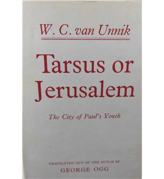 Tarsus or Jerusalem: The City of Paul's Youth