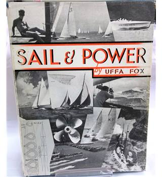 Sail And Power - Uffa Fox