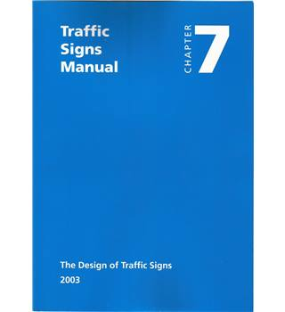 Traffic Signs Manual - Chapter 7