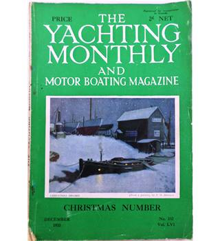 The Yachting Monthly and Motor Boating Magazine No. 332 Vol LVI