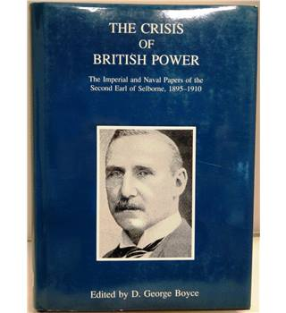 The crisis of British power