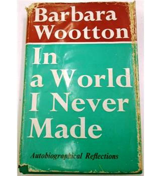 Barbara Wootton: In a World I never made