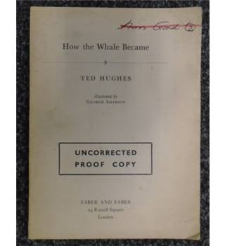 How the Whale Became [VERY RARE uncorrected proof]