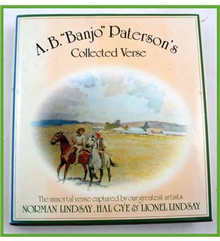 "A. B. ""Banjo"" Paterson's Collected Verse"