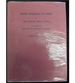 From Pioneer to Poet or the Twelve Great Gates Isabelle M. Pagan