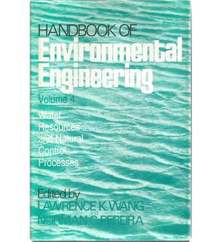 Environmental Engineering Volume 4 : Water Resources and Natural Control Processes
