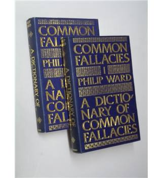 A Dictionary of Common Fallacies, Two Volumes