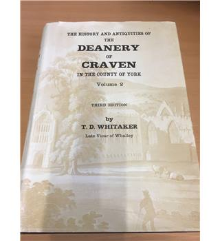 The history and antiquities of the deanery of Craven in the county of York Volume Two